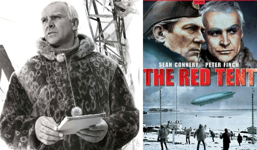 The Red Tent – Sean Connery and the Red Tent of Nobile