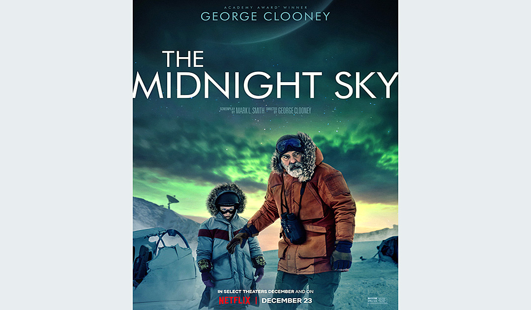 "George Clonney and ""The Midnight Sky"" in the Arctic"
