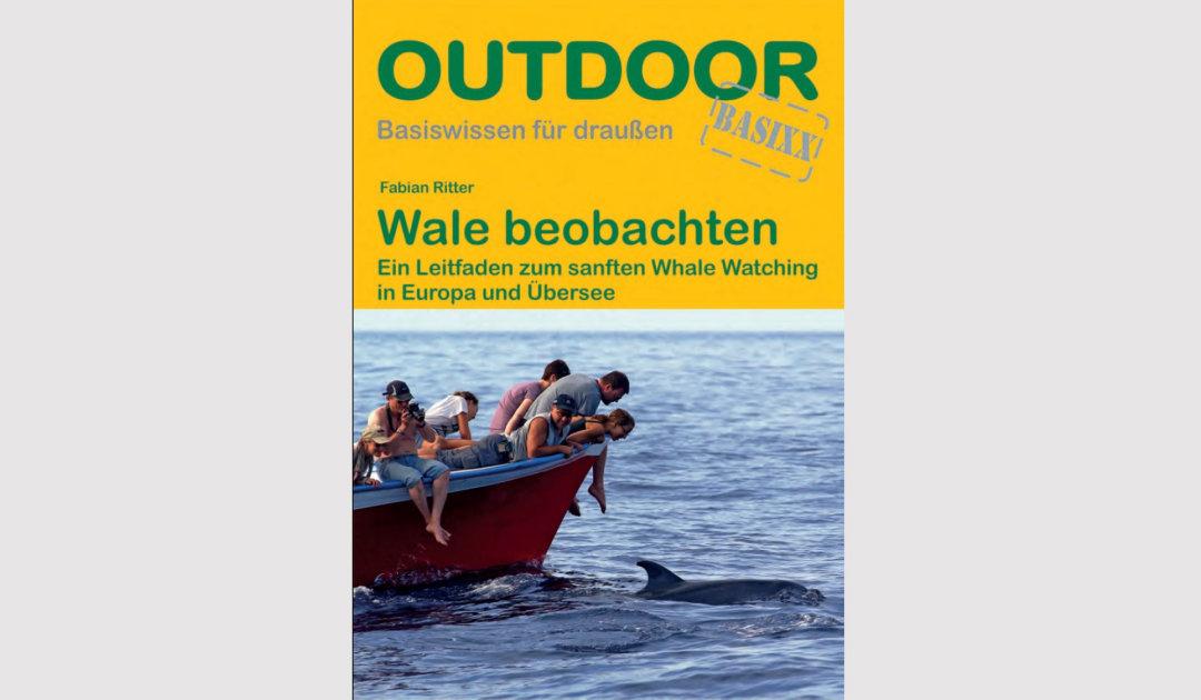 Buch – Wale beobachten: Ein Leitfaden für sanftes Whale Watching